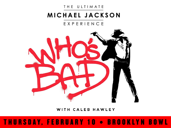 More Info for Who's Bad: The Ultimate Michael Jackson Experience