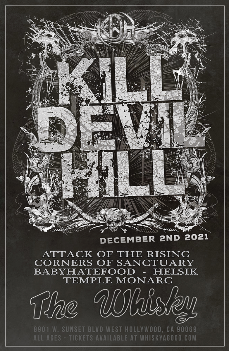 Kill Devil Hill, Attack of the Rising, Corners of Sanctuary, BabyHate Food, HELSIK