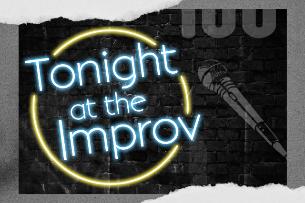 Tonight at the Improv Ft. Doug Benson, Cameron Esposito, Gary Cannon, Orny Adams, Mary Lynn Rajskub, Erik Griffin, Finesse Mitchell!