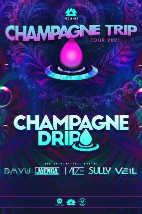 'Champagne Trip' Tour Feat. Champagne Drip at Soul Kitchen
