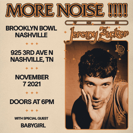 More Info for Jeremy Zucker presents MORE NOISE !!!!