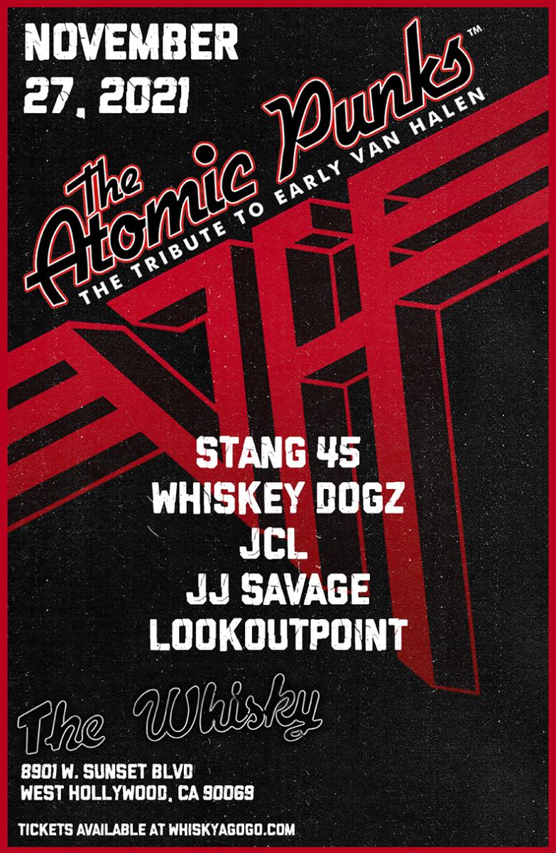 The  Atomic Punks - Van Halen Tribute, Phil X, Stang 45, Whiskey Dogz, JCL, JJ Savage