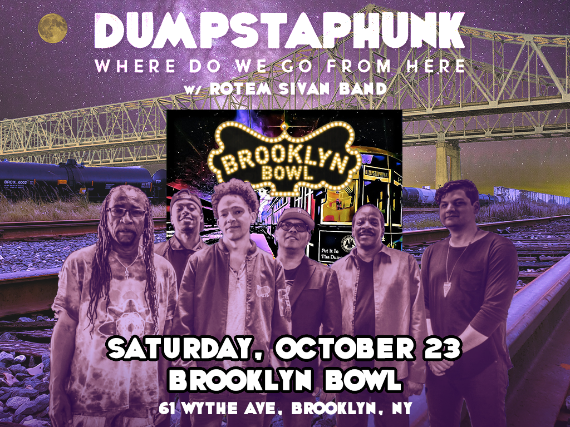 More Info for Dumpstaphunk