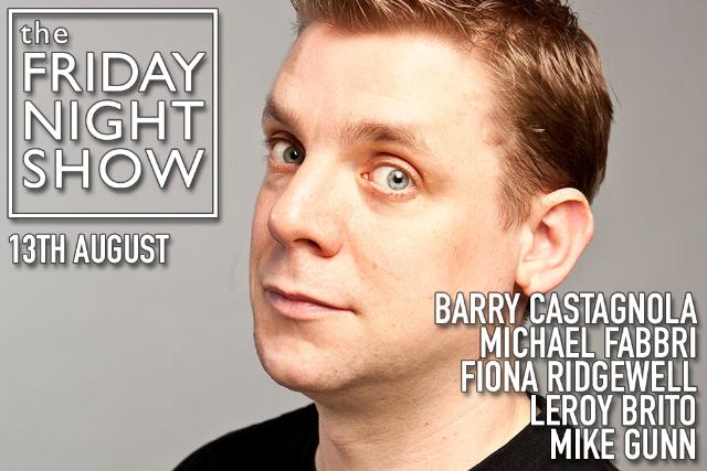The Friday Night Show Fri 13 Aug