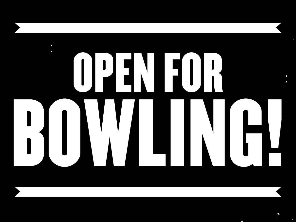 Open for Bowling w/ The Get Up!