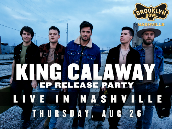 More Info for King Calaway - EP Release Party