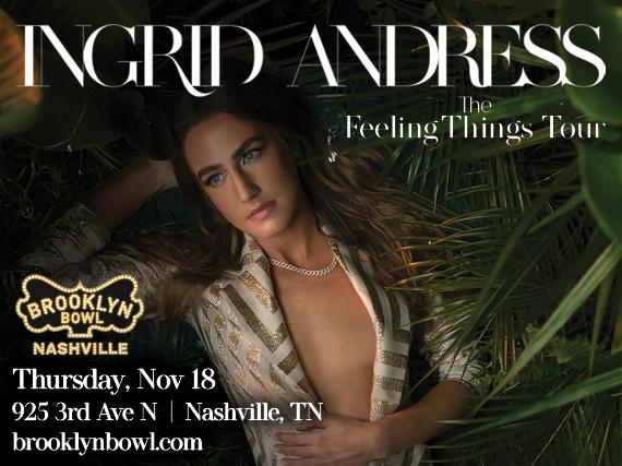 More Info for Ingrid Andress: Feelings Things Tour 2021
