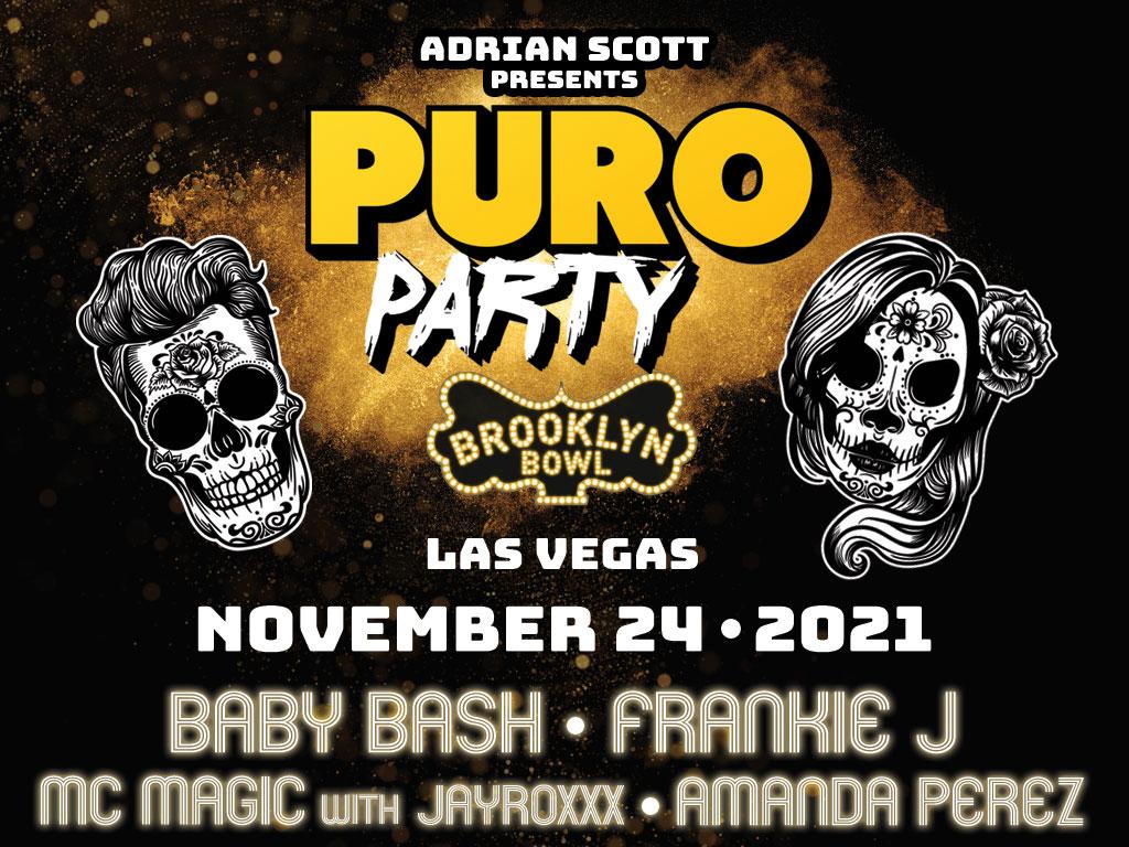 Puro Party featuring Frankie J & Baby Bash, Amanda Perez, MC Magic, and Jayroxxx