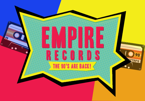"More Info for Empire Records - 90s Movie Mixtape ""Encore Performance"""