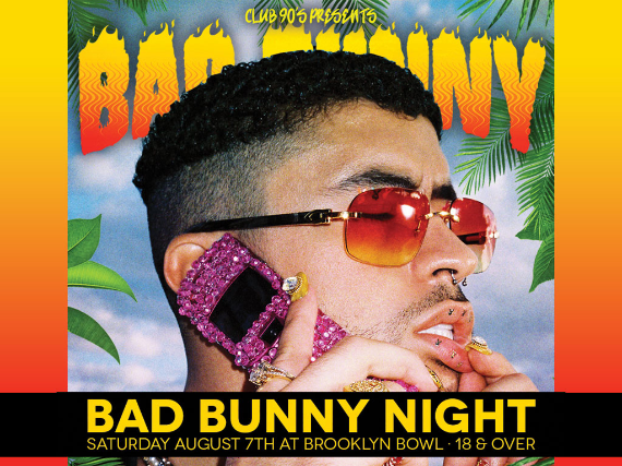 More Info for Club 90s Presents Bad Bunny Night