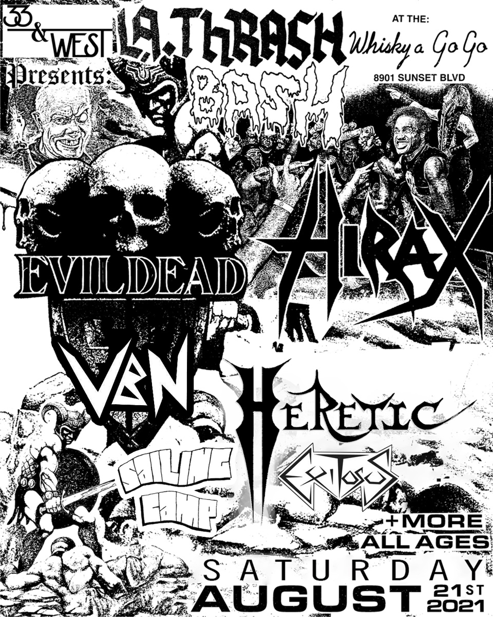 Hirax, Evildead, Heretic, Exitosus, Sailing Camp, Violent by Nature