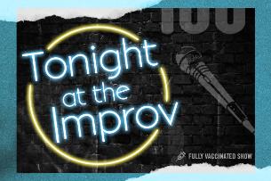 Tonight at the Improv ft. Tommy Johnagin, Amir K, Kira Soltanovich, Tom Rhodes, Gena B Jones, Guz Khan, Frazer Smith & more TBA!