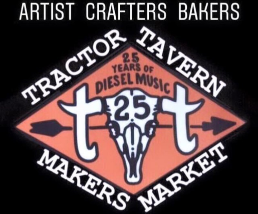 Tractor Tavern Makers Market - FREE 21+