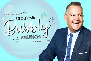 Ross Mathews Presents Dragtastic Bubbly Brunch