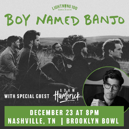 More Info for Boy Named Banjo: Where The Night Goes Tour