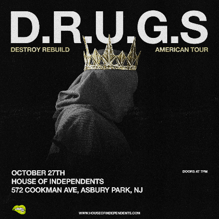 Concert Crave Presents: D.R.U.G.S. at House of Independents
