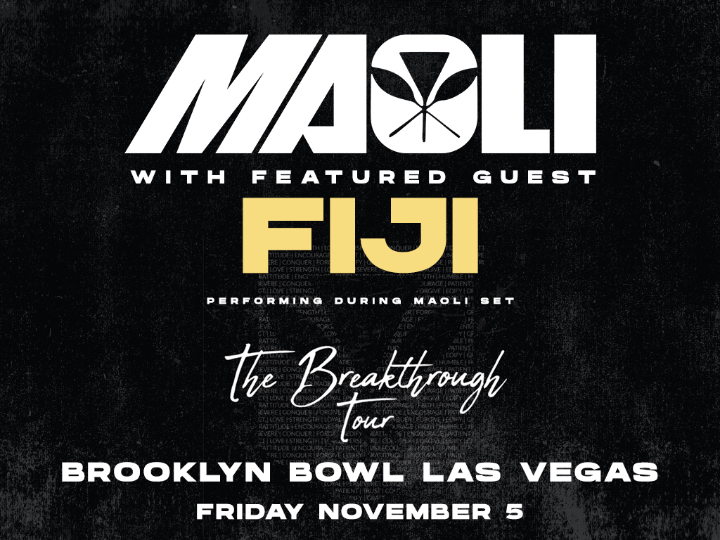 Maoli with Featured Guest Fiji