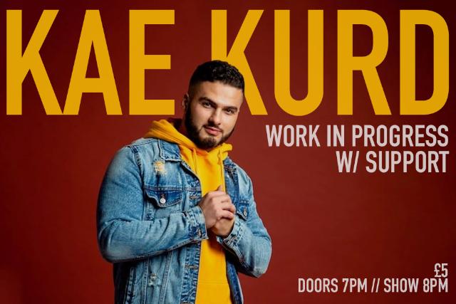Kae Kurd: Work In Progress Wed 29 Sep