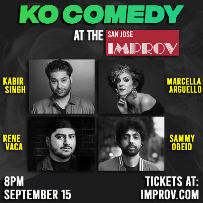KO Comedy - featuring Sammy Obeid, Marcella Arguello, Rene Vaca, and Kabir Singh