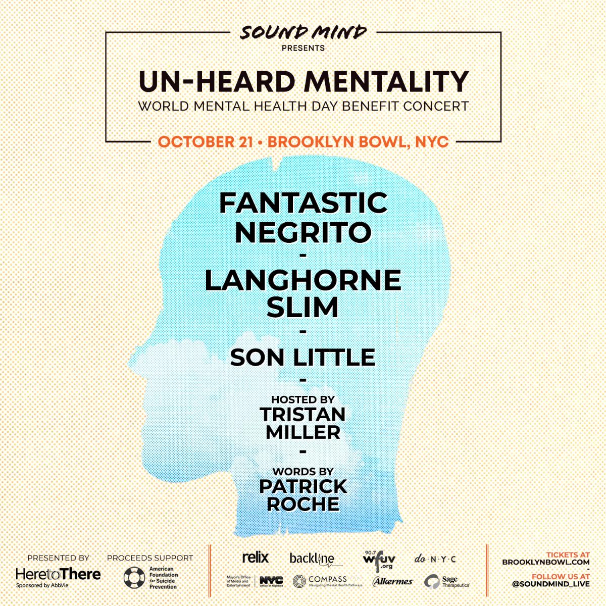 """Un-Heard Mentality"" w/ Fantastic Negrito & Langhorne Slim: World Mental Health Day Benefit Concert"