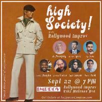 Ry Doon's High Society ft. Leah Lamarr, David Murphy, Kevin Fard, Ali Macofsky, Justin Foster, Ry Doon!