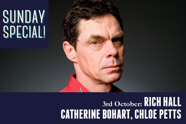 Sunday Special: Rich Hall, Catherine Bohart, Chloe Petts Sun 03 Oct