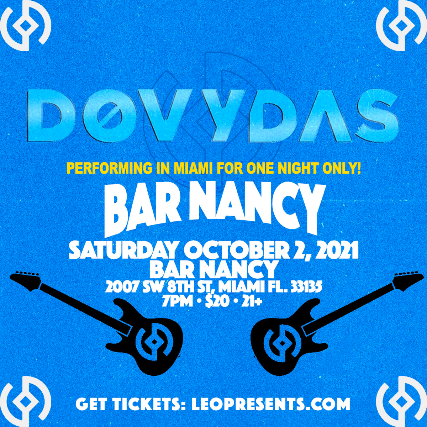 DØVYDAS in Miami at Bar Nancy