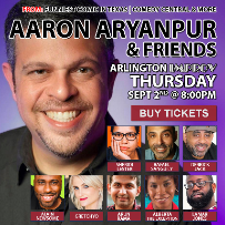 Aaron Aryanpur & Friends Comedy Showcase