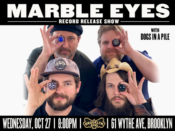 More Info for Marble Eyes (Record Release)
