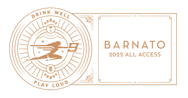 Barnato 2022 ALL ACCESS PASS...presented by JSP Productions