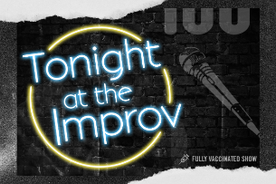 Tonight at the Improv with Brian Monarch!
