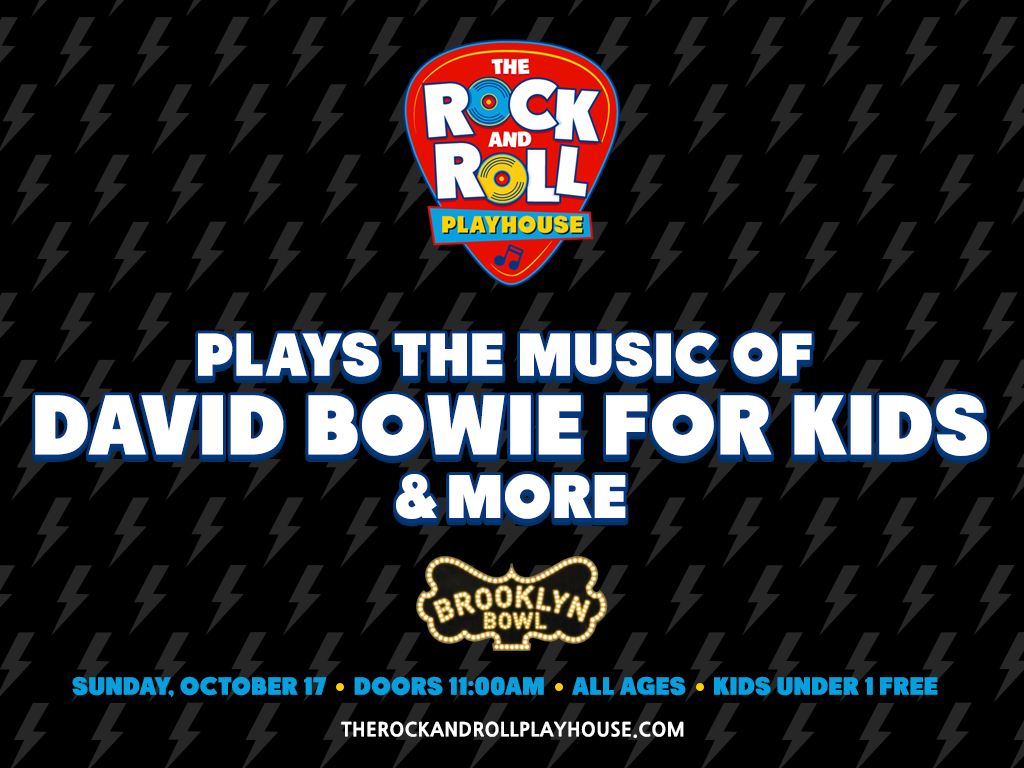 The Rock and Roll Playhouse plays Music of David Bowie for Kids + More