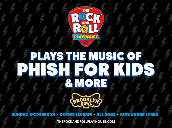 More Info for The Rock and Roll Playhouse plays Music of Phish for Kids + More