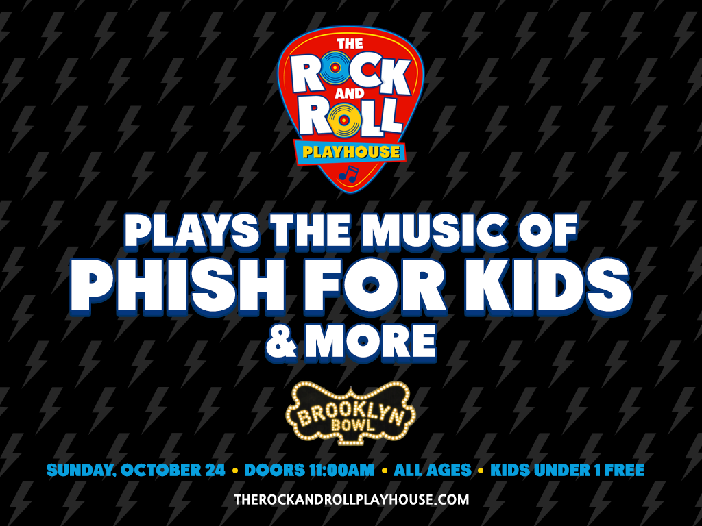 The Rock and Roll Playhouse plays Music of Phish for Kids + More