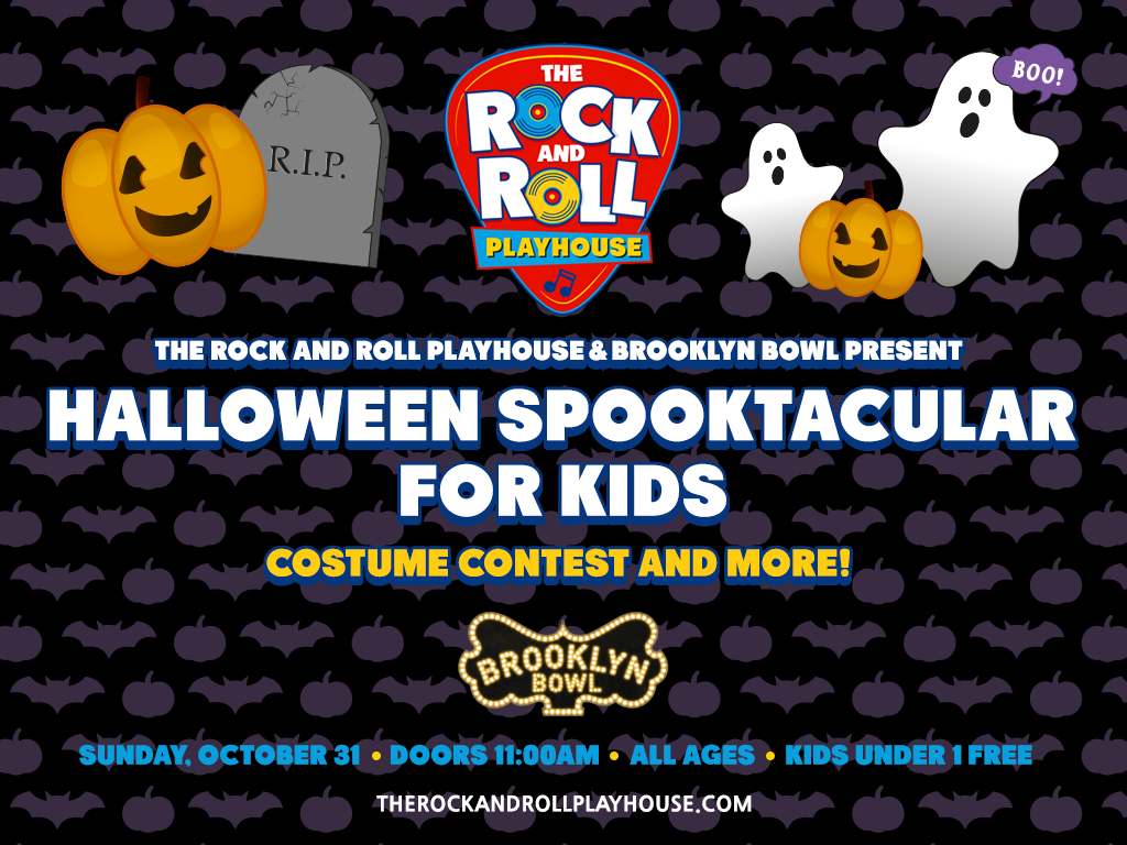 The Rock and Roll Playhouse & Brooklyn Bowl Present: 2021 Halloween Spooktacular for Kids