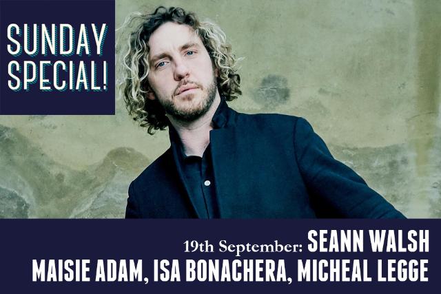 Sunday Special: Seann Walsh, Maisie Adam, Isa Bonachera, Micheal Legge, Sun 19 Sep