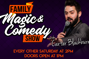 Family Magic & Comedy For All Ages w/ Carter Blackburn