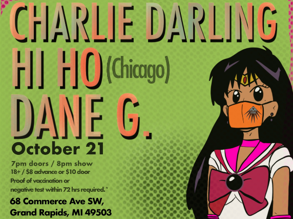 Charlie Darling + Hi Ho + Dane G at The Pyramid Scheme