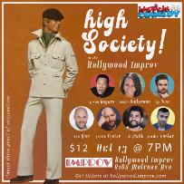 Ry Doon's High Society ft. Ken Garr, Justin Foster, Pardis Parker, Ali Malik, Jason Rogers, Jenna Nickerson!