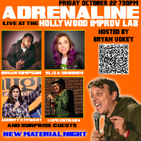 Adrenaline with Bryan Vokey, Eliza Skinner, Brian Simpson, Audrey Stewart, Lupe Estrada and more TBA!