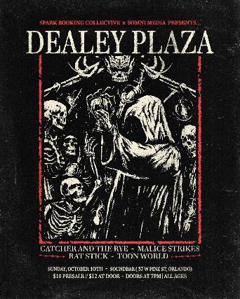 Dealey Plaza & Special Guests at Soundbar