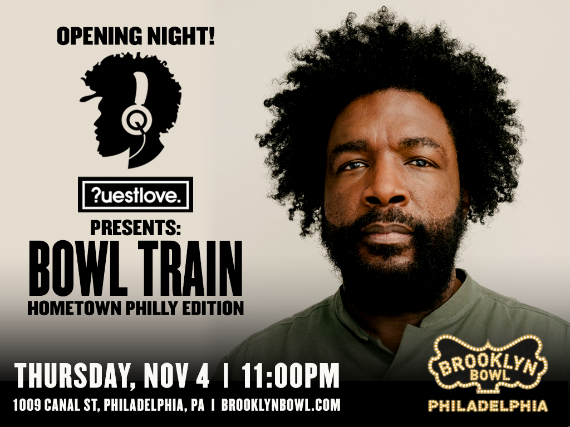 More Info for DJ Questlove Presents: Bowl Train