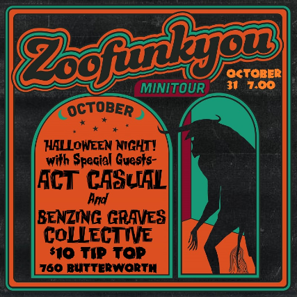 Zoofunkyou, Act Casual, Benzing Graves Collective