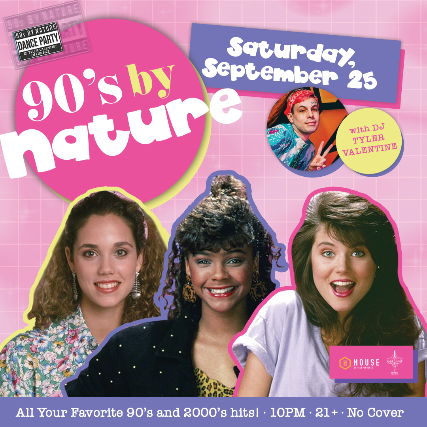 90's By Nature w/ DJ Tyler Valentine