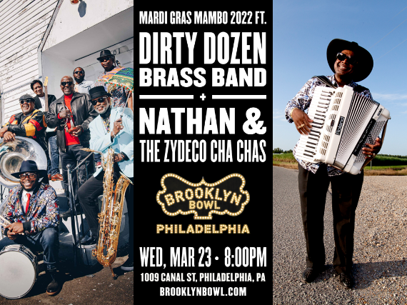 More Info for Dirty Dozen Brass Band + Nathan & The Zydeco Cha Chas