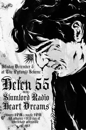 Helen 55 + Slumlord Radio + Heartdreams