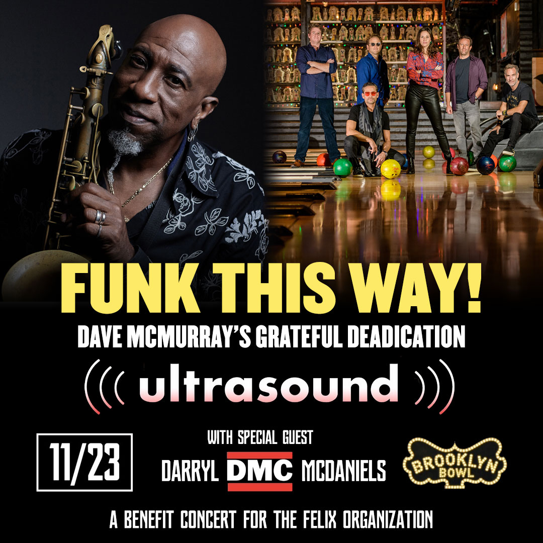 "Ultrasound with Darryl ""DMC"" McDaniels + Dave McMurray's Grateful Deadication"
