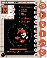 Undiscovered Genius ft. Josh Edelman, Lizzy Cooperman, Simon Gibson, Raj Desai, Jeremy McKiernan, Angelica Mackey, Nikki Bon, Malcolm Kelner!