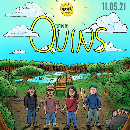 The Quins w/ SixFoxWhiskey, Northeast Traffic, One Time Weekend