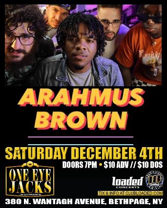 Arahmus Brown, Black Lotus at One Eye Jacks
